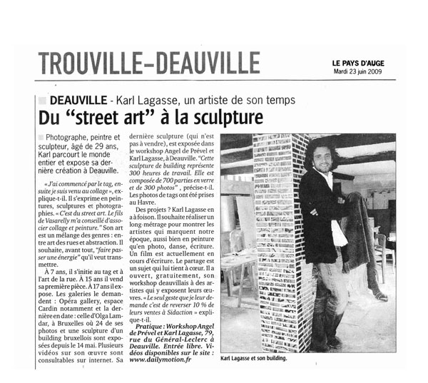 <b>Le Pays d'Auge<br/>June 2009</b><br/>From « Street Art » to sculpture